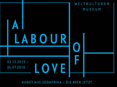 Exhibition A LABOUR OF LOVE. Art from South Africa. (© Weltkulturen Museum)