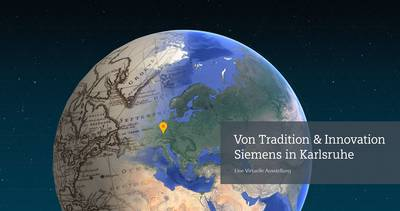 """Tradition und Innovation. Siemens in Karlsruhe."". (© Siemens AG)"