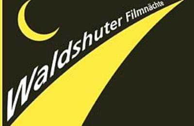 25. Waldshuter Filmnchte