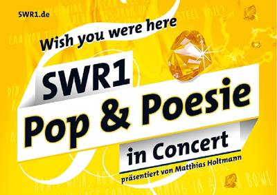 SWR 1 Pop & Poesie in Concert