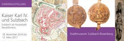 Sonderausstellung Kaiser Karl IV. und Sulzbach