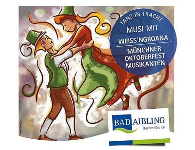 Trachtenball Tanz in Tracht - mit den Mnchner Oktoberfest Musikanten & de Weingroana