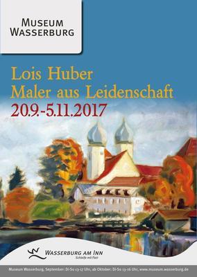 Die Bilderwelt des Malers Lois Huber