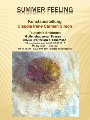 Summer Feeling Kunstausstellung von Claudia Irene Carmen Simon