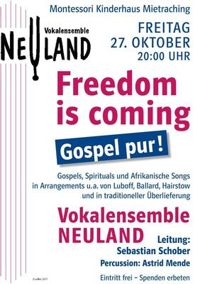 Freedom is coming - Gospel pur mit dem Vokalensemble Neuland