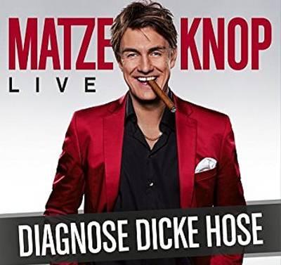 Matze Knop Diagnose Dicke Hose
