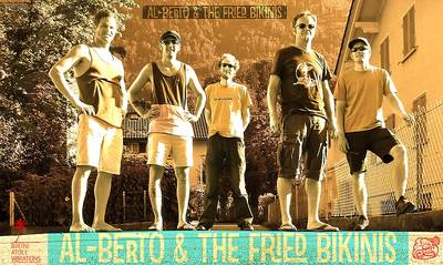 Al-Berto und The Fried Bikinis