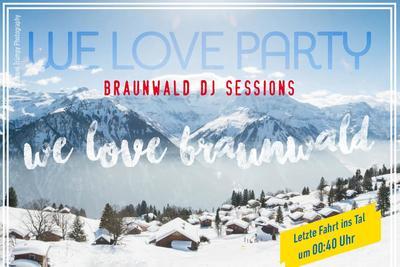 We Love Braunwald - Adlerbräu Party