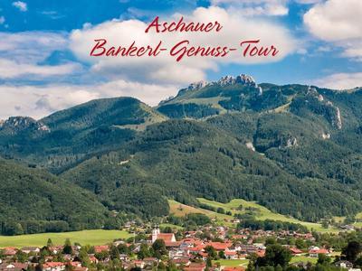 Aschauer Bankerl-Genuss-Tour Ortsrunde
