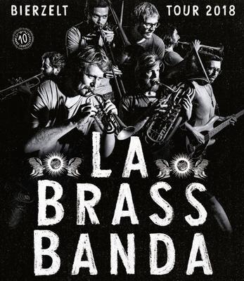La Brass Banda - Bierzelttour