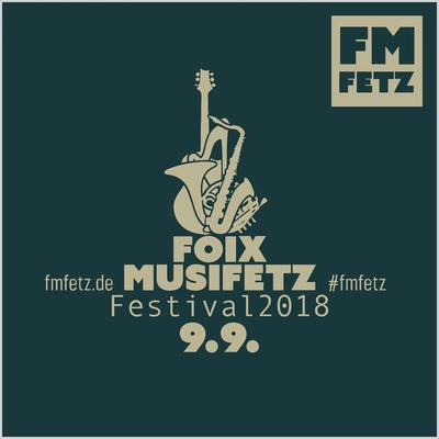 FOIXMUSIFETZ - Festival im Ilztal & Dreiburgenland
