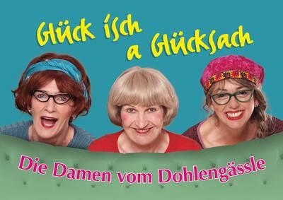 KulturMomente 1 - Die Damen vom Dohlengssle Glck isch a Glcksach