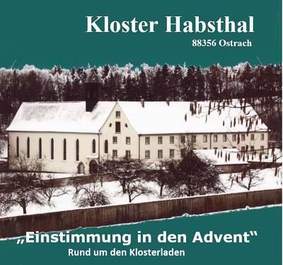 Einstimmung in den Advent im Kloster Habsthal