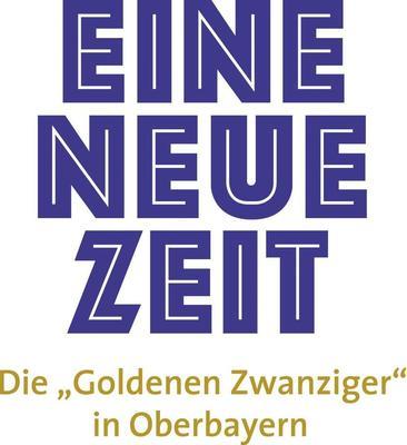 """Eine neue Zeit Die """"Goldenen Zwanziger"""" in Oberbayern"""