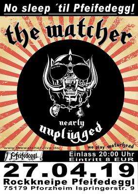 Interner Link zur Veranstaltung: The Watcher- Motörhead unplugged