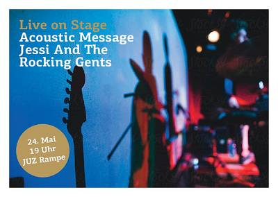 Live on Stage Acoustic Message & Jessi And The Rocking Gents