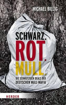 Interner Link zur Veranstaltung: Schwarz. Rot. Müll