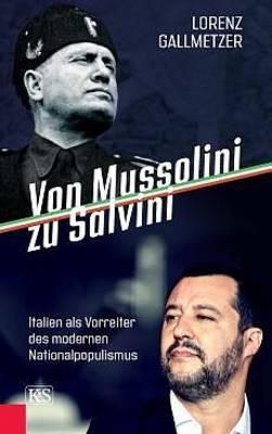 Interner Link zur Veranstaltung: Von Mussolini zu Salvini - Italien als Vorreiter des modernen Nationalpopulismus; Autorenlesung mit Lorenz Gallmetzer