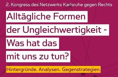 Interner Link zur Veranstaltung: 2. Kongress des Netzwerks Karlsruhe gegen Rechts