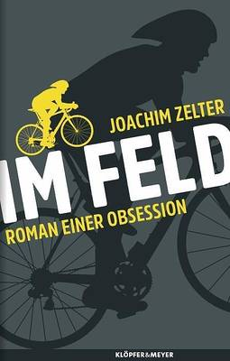 Interner Link zur Veranstaltung: Im Feld - Roman einer Obsession; Autorenlesung mit Joachim Zelter