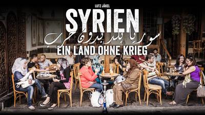 Interner Link zur Veranstaltung: Syrien ? Erinnerungen an ein Land ohne Krieg