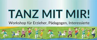 Interner Link zur Veranstaltung: TANZ MIT MIR! Tanzen in Kindergarten und Grundschule