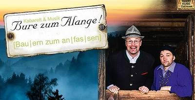 Bure zum Alange! - Kabarett & Musik. (© Bure zum Alange)