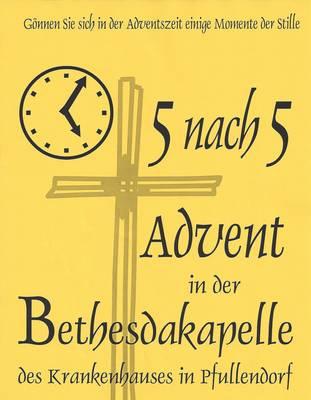 5 nach 5 Advent in der Krankenhauskapelle Bethesda