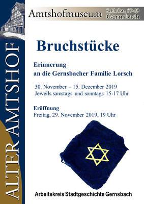 Ausstellung Bruchstücke - Erinnerung an die Gernsbacher Familie Lorsch im Alten Amtshof