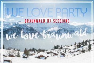 We Love Braunwald: ADLERBRÄU-Party & DJ-Session