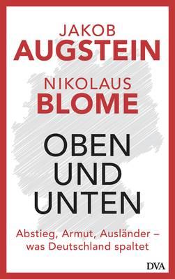 Jakob Augstein und Nikolaus Blome im Gespräch über Oben und Unten