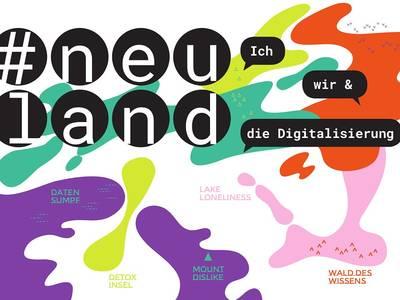 neuland: Ich, wir und die Digitalisierung