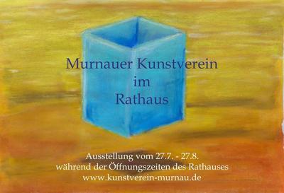 Sommerausstellung im Murnauer Rathaus