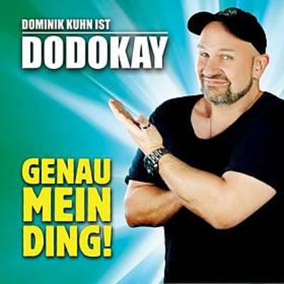 Dominik Kuhn ist DODOKAY - dbcommaGENAU MEIN DING!ldquo